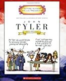John Tyler: Tenth President 1841-1845 (Getting to Know the US Presidents)