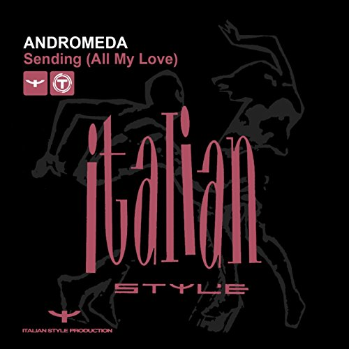Sending (All My Love) [Extended Mix] (Sending All My Love)