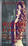 Deception at Dark Hall, Stacey Coverstone, 1482505320