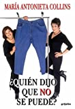 Quien Dijo Que No Se Puede?, Maria Antonieta Collins, 1400084520