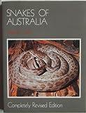 Snakes of Australia, Graeme Gow, 0207144370