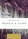 img - for Writings of Francis & Clare (Upper Room Spiritual Classics) (Upper Room Spritual Classics) book / textbook / text book