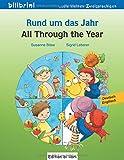 Rund um das Jahr: All Through the Year / Kinderbuch Deutsch-Englisch