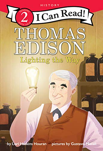 Thomas Edison: Lighting the Way (I Can Read Level 2)