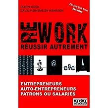 REWORK - Réussir autrement (French Edition)