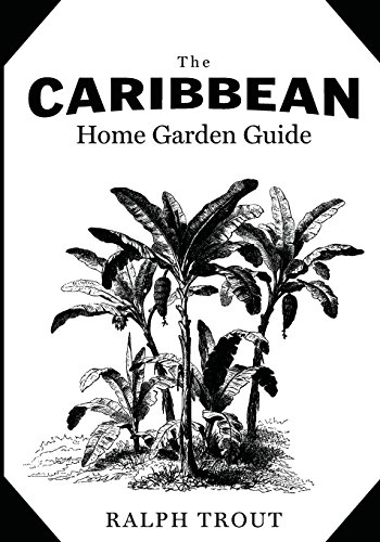 Search : The Caribbean Home Garden Guide