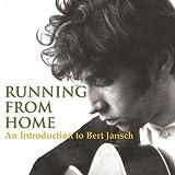 Running from Home: An Introduction to Bert Jansch