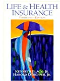 Life and Health Insurance, 13th Edition