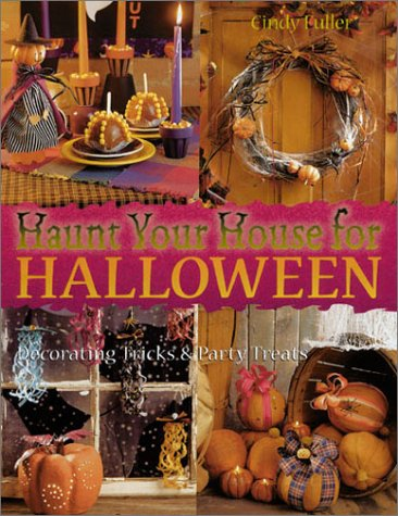 Decorating House For Halloween (Haunt Your House For Halloween: Decorating Tricks & Party Treats)