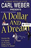 A Dollar and a Dream, La Jill Hunt and Carl Weber, 0758207557