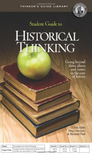 Student Guide to Historical Thinking (Thinker's Guide Library)