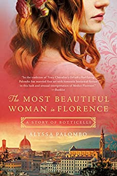 The Most Beautiful Woman in Florence: A Story of Botticelli by [Palombo, Alyssa]