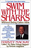 img - for Swim With The Sharks Without Being Eaten Alive book / textbook / text book
