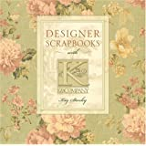 Designer Scrapbooks With K & Company