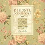 Designer Scrapbooks with K and Company, Kay Stanley, 1402710577