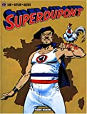 Superdupont, Tome 1