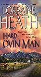 Hard Lovin' Man, Lorraine Heath, 0743457447