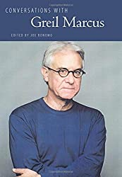 Conversations with Greil Marcus (Literary Conversations Series)