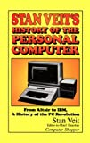 Stan Veit's History of the Personal Computer, Stan Veit, 156664030X