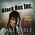 Black Box Inc.: Black Box Inc. Series, Book 1 Audiobook by Jake Bible Narrated by J. Scott Bennett