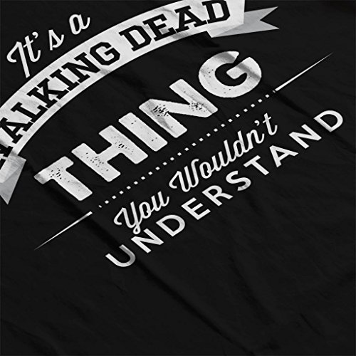 Walking Sweatshirt You Thing Its A Understand Wouldnt Coto7 Dead Black Women's xzqSTzw