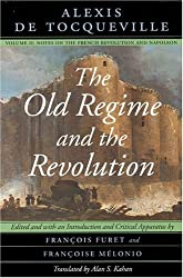 The Old Regime and the Revolution: Notes on the French Revolution and Napoleon v. 2