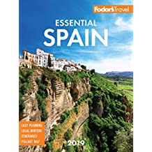 Fodor's Essential Spain 2019 (Full-color Travel Guide Book 2)
