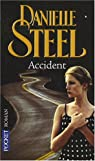 Accident par Danielle Steel
