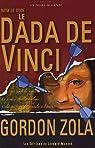Nom de code : Le Dada de Vinci par Zola