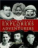Extraordinary Explorers and Adventurers, Judy Alter, 0516272845