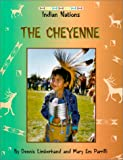 The Cheyenne (Indian Nations)