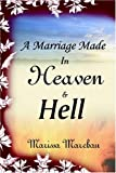 A Marriage Made in Heaven and Hell, Marissa Marchan, 1932047743