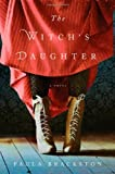 The Witch's Daughter, Paula Brackston, 031262168X