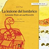 La Lezione Del Lombrico Lessons from an Earthworm, Clirim Muca and Çlirim Muça, 8889618752