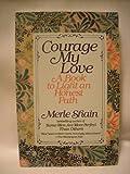 Courage My Love, Merle Shain, 0553348027