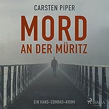 Mord an der Müritz (Hans Conrad 1) Hörbuch von Carsten Piper Gesprochen von: Jürgen Holdorf