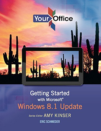 Your Office: Getting Started with Microsoft Windows 8.1 Update (Your Office for Office 2013)