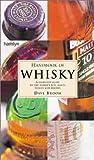 Handbook of Whisky, Dave Broom, 0600598462