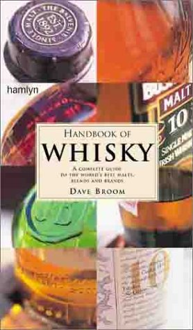 Price comparison product image Handbook of Whisky: A Complete Guide to the World's Best Malts, Blends and Brands
