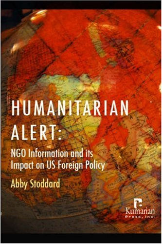Humanitarian Alert: NGO Information and its Impact on US Foreign Policy