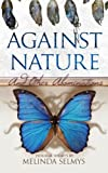 Against Nature: and other abominations