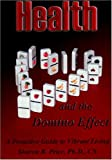 Health and the Domino Effect, Sharon Price, 1932344551