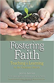 Book Fostering Faith: Teaching & Learning in the Christian Church