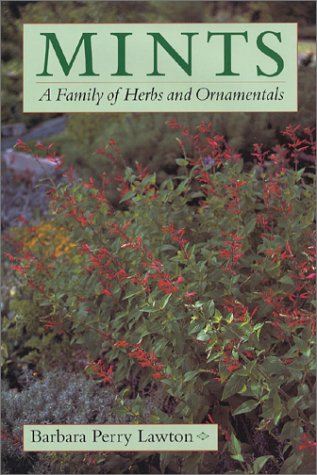 Mints: A Family of Herbs and ()