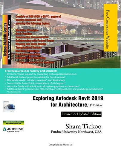 Exploring Autodesk Revit 2019 for Architecture, 15th Edition: Prof