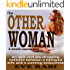 THE OTHER WOMAN: An epic and jaw-dropping collision between a betrayed wife and a cunning seductress: A romantic crime, romantic suspense and psychological ... revenge (Girl on Fire Series Book 4)