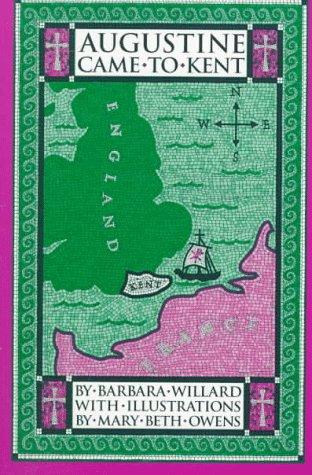 Augustine Came to Kent (Living History Library) [Barbara Willard] (Tapa Blanda)