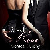 Stealing Rose: Fowler Sisters, Book 2 | Monica Murphy