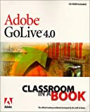 Adobe(R) GoLive(R) 4.0 Classroom in a Book