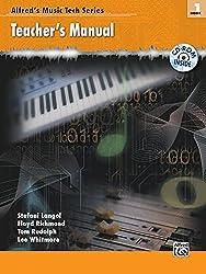 Alfred's MusicTech, Bk 1: Teacher's Guide, Comb Bound Book & CD-ROM (Alfred's MusicTech Series)